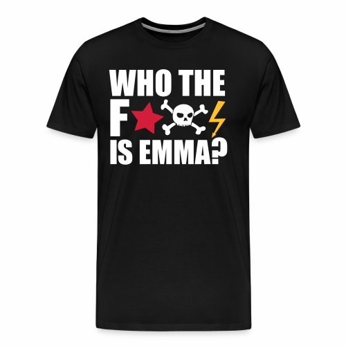 who the fuck is emma? MDMA Ecstasy Techno Sprüche - Männer Premium T-Shirt