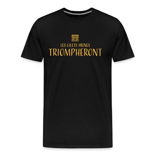 Les gilets jaunes triompheront, t-shirt manif - T-shirt Premium Homme