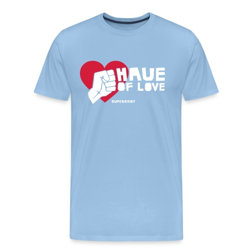 haue of love - Männer Premium T-Shirt