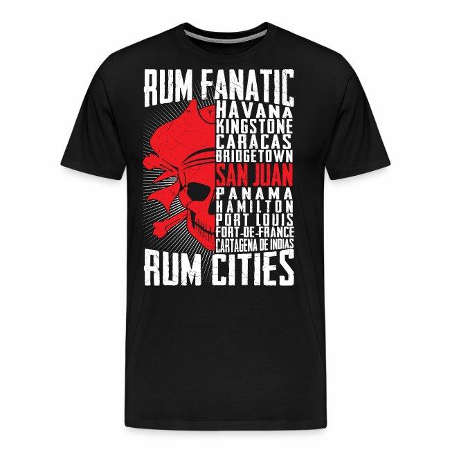 T-shirt Rum Fanatic - San Juan, Puerto Rico