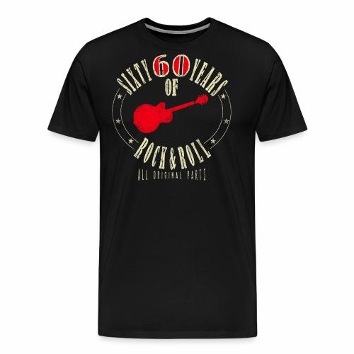 60. Geburtstag - Sixty Years Of Rock & Rol - Männer Premium T-Shirt