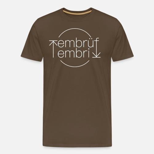 EMBRÜF - EMBRI - Männer Premium T-Shirt
