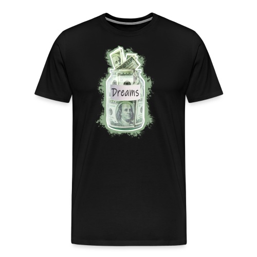 DREAM MONEY | Success Designs - Männer Premium T-Shirt