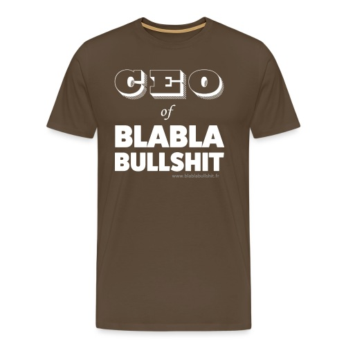 CEO of Blablabullsh*t - T-shirt Premium Homme