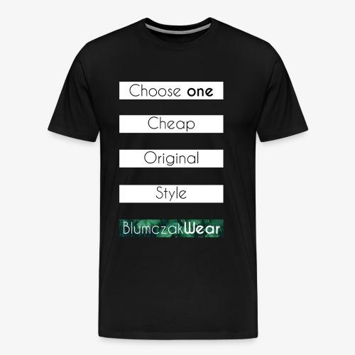 Choose one... - Koszulka męska Premium