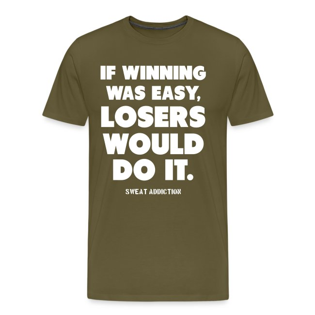 If Winning Was Easy