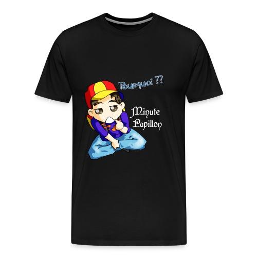 pourquoi - T-shirt Premium Homme