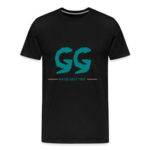 GG - MAYBE NEXT TIME - Männer Premium T-Shirt