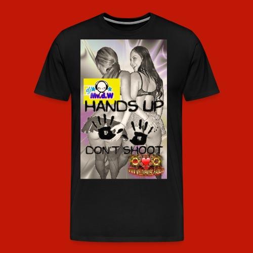 Handzup will never di sw jpg - Männer Premium T-Shirt