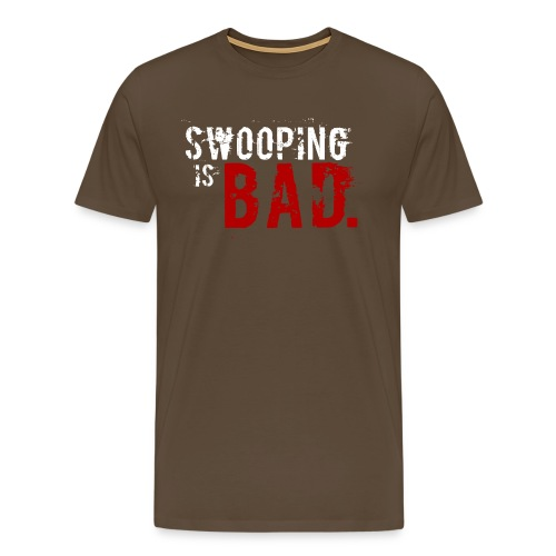 Swooping is Bad Design - Men's Premium T-Shirt
