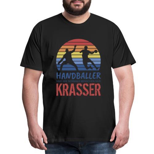 Handballer sind wie normale Menschen - nur krasser - Männer Premium T-Shirt
