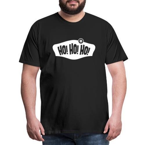 Ho! Ho! Ho! Weihnachten, T-Shirts, Geschenk - Männer Premium T-Shirt