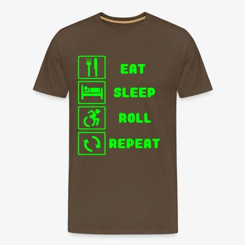 >Eten, slapen, rollen met rolstoel en herhalen 001 - Mannen Premium T-shirt
