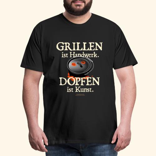 Grillen Handwerk, Dopfen Kunst Dutch Oven T-Shirt - Männer Premium T-Shirt