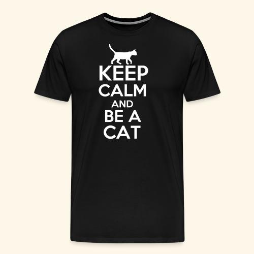 Keep Calm Katzen T-Shirt Englisch - Männer Premium T-Shirt