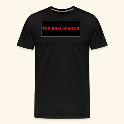 top roll master - T-shirt Premium Homme