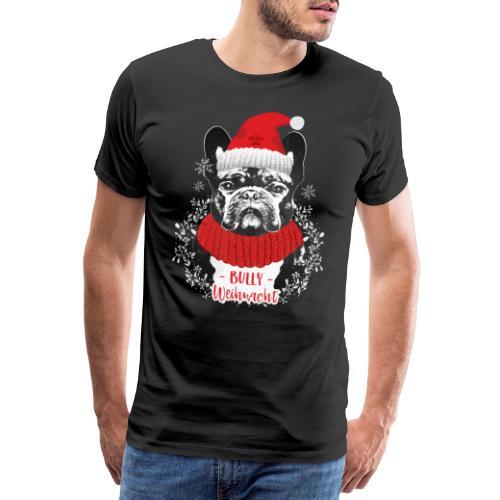 Bully Weihnacht Part 2 - Männer Premium T-Shirt