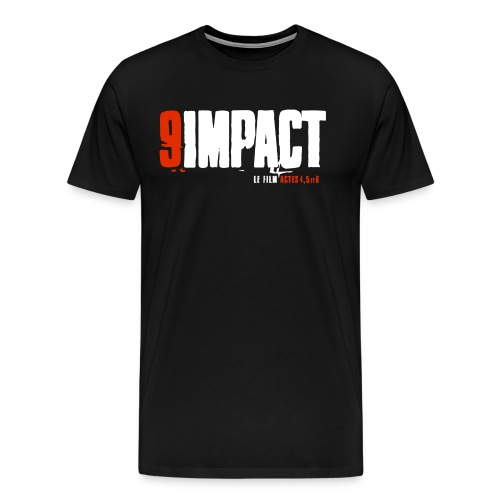 9impact The Film - Acts 4, 5 and 6 - Official Logo - Men's Premium T-Shirt