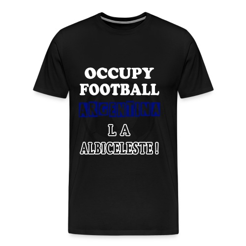 occupy football argentina - Men's Premium T-Shirt