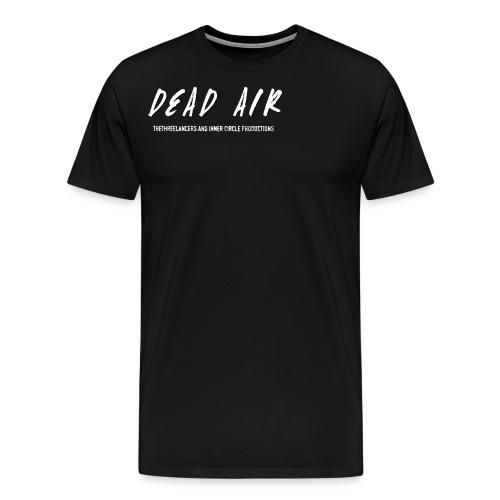 Dead Air - Men's Premium T-Shirt