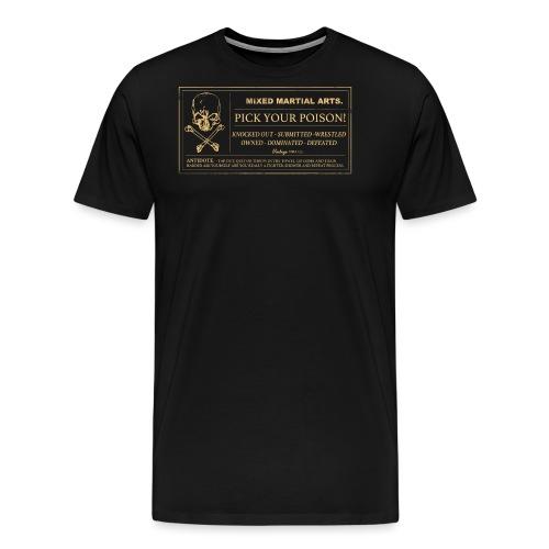 Pick Your Poison 2 - Men's Premium T-Shirt