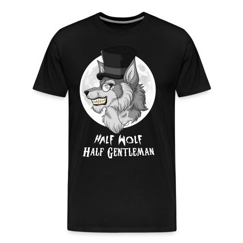 Half Wolf Half Gentleman - Men's Premium T-Shirt