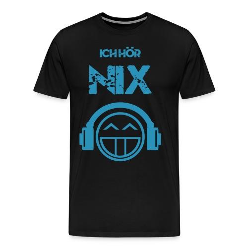 Ich hör NIX - Männer Premium T-Shirt