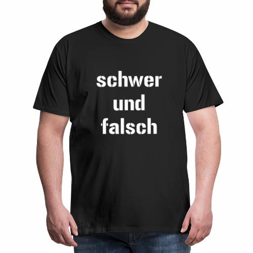 schwer und falsch powerlifting bodybuilding weight - Männer Premium T-Shirt