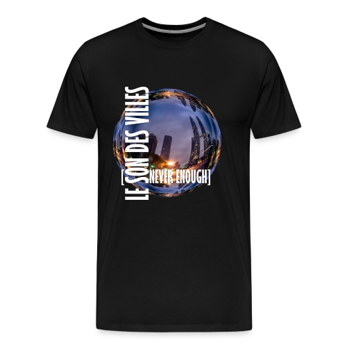 Le Son Des Villes :world - T-shirt Premium Homme