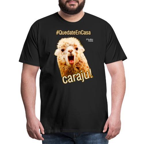 Quedate En Casa Caraju - T-shirt Premium Homme