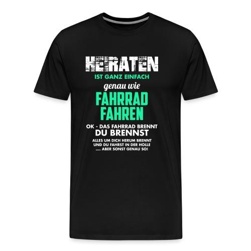 Heiraten - Männer Premium T-Shirt