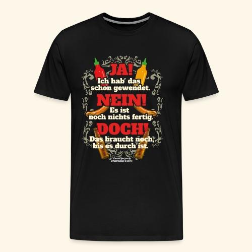 Grill T Shirt | witziger Spruch | Geschenkidee - Männer Premium T-Shirt