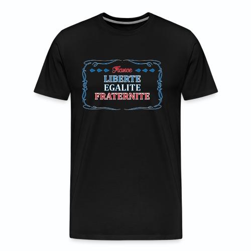 France bleu blanc rouge liberté égalité fraternité - T-shirt Premium Homme