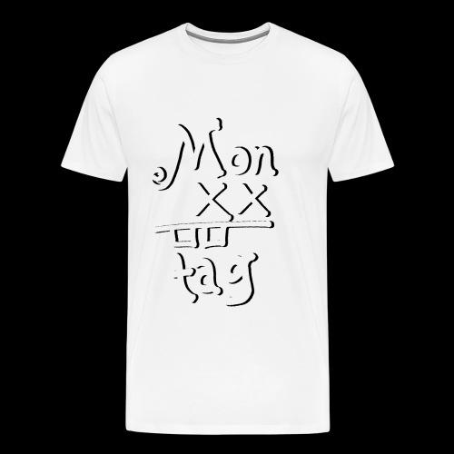 Montag x_x - Männer Premium T-Shirt