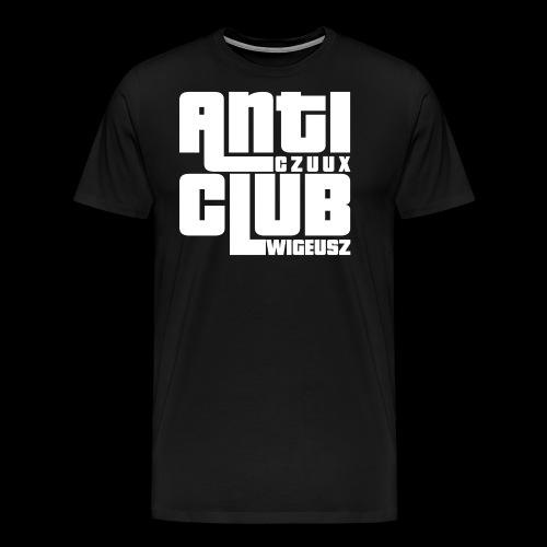 Anti Czuux Wigeusz Club - Koszulka męska Premium