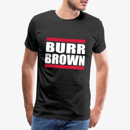 burrbrown - Premium-T-shirt herr