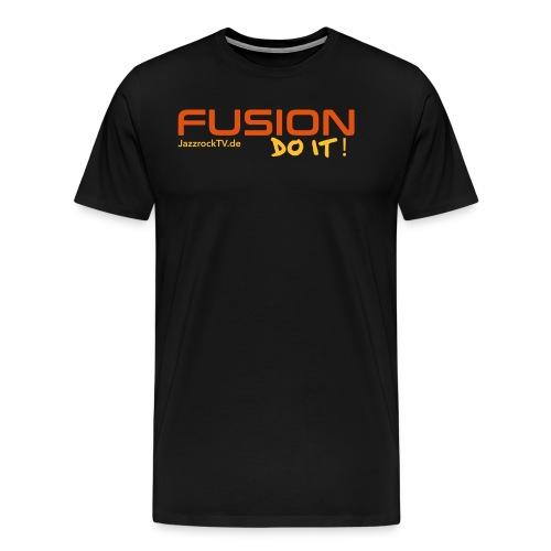Fusion - Do It - Männer Premium T-Shirt
