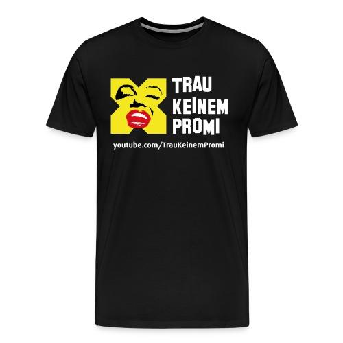 TrauKeinemPromi Shirt1 1 png - Männer Premium T-Shirt
