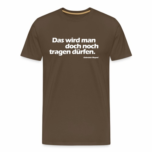 Kleidungsfreiheit - Männer Premium T-Shirt