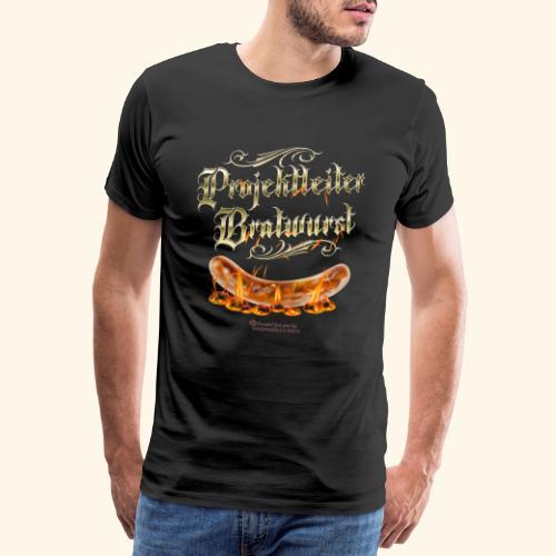Projektleiter Bratwurst Spruch für Grillen & BBQ - Männer Premium T-Shirt