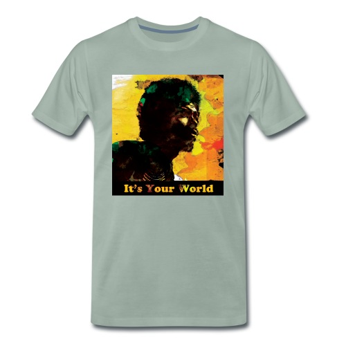 Gil Scott Heron It s Your World - Men's Premium T-Shirt