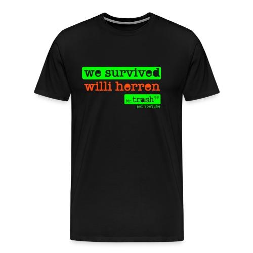 wesurvivedwilliherren - Männer Premium T-Shirt