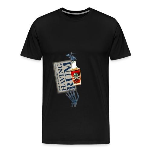 Rum needs - Men's Premium T-Shirt