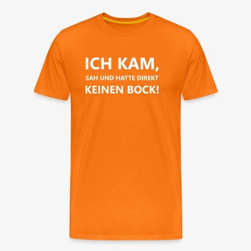 Ich kam, sah und hatte direkt... - Männer Premium T-Shirt