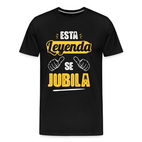 Esta Leyenda Se Jubila - Camiseta premium hombre