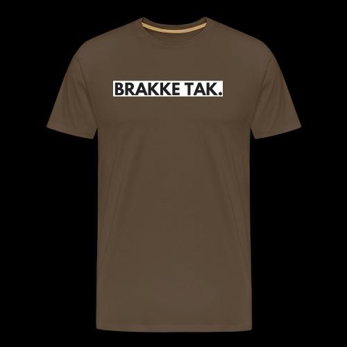 BRAKKE TAK, - Mannen Premium T-shirt