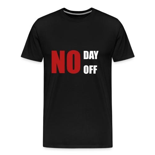 No day off - Männer Premium T-Shirt