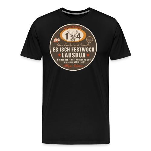 Es isch Festwoch - Lausbua, Allgäu, Tracht - Männer Premium T-Shirt