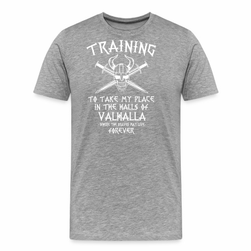 training for Valhalla - Camiseta premium hombre