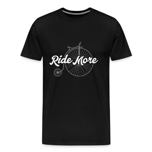 ride more Hochrad Rad radfahren - Männer Premium T-Shirt